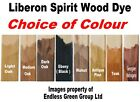 1L Liberon SPIRIT wood dye / stain - ideal for furniture - Choice of Colour - 1L