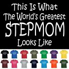 Worlds Greatest STEPMOM  Mothers Day Birthday Gift Funny T Shirt