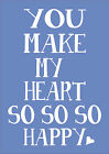 You Make My Heart SO SO SO Happy - Word Typography Nursery Inspiring Quote