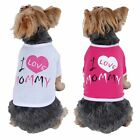 Pet Dog Puppy Apparel Clothes Cute Comfy I Love Mommy Soft Cotton Tee T Shirt