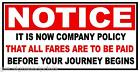NOTICE FARES TO BE PAID  - PRINTED DECAL STICKER - TAXI - MINI BUS - COACH