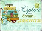 New Explore, Dream, Discover! Travel The World Tin Sign