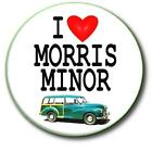 """MORRIS MINOR BADGE 25 MM  1 """" BUTTON BADGE CHOOSE FROM 8 DESIGNS"""