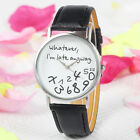 Fashion Quartz Watch whatever i'm late anyway Pattern Women's Wristwatch