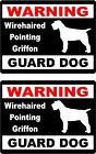 2 Warning Wirehaired Pointing GriffonGuard dog car windows bumper vinyl stickers