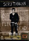 SERGIO TANKIAN Elect The Dead PHOTO Print POSTER System Of A Down Shirt CD 002