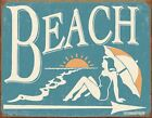 New Vintage Beach The Place To Relax Metal Tin Sign