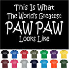 Worlds Greatest PAW PAW Fathers Day Birthday Christmas Gift Funny T Shirt