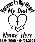 In Loving Memory Of HEART Dad Decal Window Sticker Personalized Memorial car