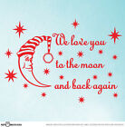 COLOR - We Love You To The Moon Nursery / Kids Room Wall Vinyl Decal Sticker  S4
