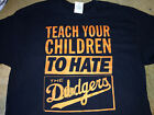 SF GIANTS DODGERS RIVALRY SHIRT TEACH YOUR CHILDREN TO HATE THE DODGERS #SFGT1