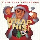 GORDON GOODWIN'S BIG PHAT BAND - A BIG PHAT CHRISTMAS: WRAP THIS! USED - VERY GO
