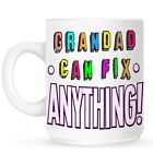 Grandad Can Fix Anything! White Mug
