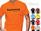 SUPERYOUNG FUNNY MENS DESIGNER T-SHIRT BIRTHDAY FATHERS DAY TSHIRT DRY