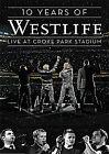Westlife - 10 Years Of Westlife - Live At Croke Park Stadium (DVD, 2008)