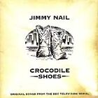 Crocodile Shoes Vol.1,Artist - Jimmy Nail, in Good condition