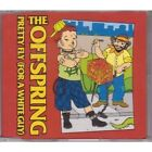 OFFSPRING Pretty Fly CD 3 Track Red Sleeve B/W Geek Mix And All I Want (Live)