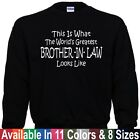 Worlds Greatest BROTHER IN LAW Fathers Day Wedding Christmas Gift Sweatshirt