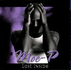 Lost Inside * by Moe P (CD, May-2002, Mosound Records)