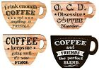 Wall Plaque Wooden Coffee Cup Coffee Quote Wall Sign - 4 Designs To Choose From