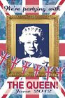 New We're Partying with The Queen Martin Wiscombe Maxi Poster