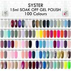 SYSTER New 100 Colours 15ml Nail Art Soak Off Gel Polish Manicure UV / LED Lamp  фото