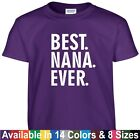 funny mothers day gifts - Best NANA Ever Funny Mothers Day Birthday Christmas Grandma Mom Gift Tee T Shirt