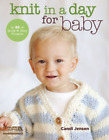 Candi Jensen-Knit In A Day For Baby  (UK IMPORT)  BOOK NEW