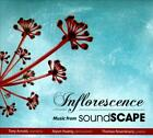 INFLORESCENCE: MUSIC FROM SOUNDSCAPE USED - VERY GOOD CD
