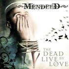 MENDEED - THE DEAD LIVE BY LOVE [DIGIPAK] USED - VERY GOOD CD