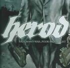 HEROD - RICH MAN'S WAR, POOR MAN'S FIGHT * USED - VERY GOOD CD