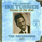 IKE TURNER - TROUBLE UP THE ROAD 1961 USED - VERY GOOD CD
