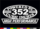 2 HIGH PERFORMANCE 352 CUBIC INCHES DECAL SET HP V8 ENGINE EMBLEM FE STICKERS