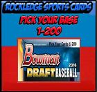 drafting your own will - 2016 Bowman Draft Singles (Pick Your Cards 1-200)