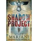 The Shadow Project by Scott Mariani (Paperback, 2010)