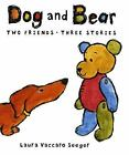 NEW Dog and Bear: Two Friends Three Stories by Laura Vaccaro Seeger Hardcover Bo