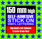 3 Characters 150mm High Stick On Self Adhesive Vinyl Letters Numbers Symbols
