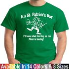 St Patricks Day Guy On The Floor Funny Drunk Beer T Shirt 8 Sizes 3 Colors