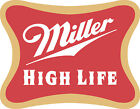 Miller High Life Sticker Decal *different Sizes* Beer Bumper Window Bar Wall