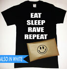 Eat Sleep Rave Repeat T-Shirt with Smiley Face Packaging Mens Womens