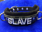 "Larger collar 23-26"" SLAVE- leather collar with black suede -Can customize word"