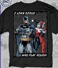 AUTHENTIC DC COMICS I LIKE GIRLS WHO PLAY ROUGH HARLEY QUINN BATMAN SHIRT S-3XL