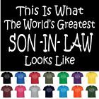 Worlds Greatest SON IN LAW Funny Fathers Day Wedding Christmas Gift T Shirt