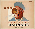 Vintage rare Barnabe Armagnac ad print poster, large 4 sizes available