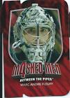 11-12 ITG BETWEEN THE PIPES RUBY MASKED MEN 4 U-PICK FROM LIST