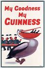 Guinness Pelican My Goodness My Guinness Tin Sign 30x40cm