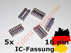 IC Fassung Sockel 16-Pin DIL DIP16 IC Socket PCB Mount Connector 2, 5, 10Stck.