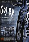 GOJIRA The Flesh Alive PHOTO Print POSTER Band L'Enfant Sauvage Shirt Link 003