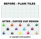 """Coffee Cup Stickers Stencils For 6"""" X 6 Inch, 148m, 150mm Kitchen Bathroom Tiles"""
