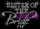 Sister of the Bride - Groom Party Iron On Rhinestone Transfer for Shirts Bling